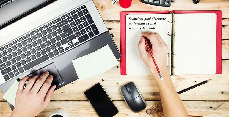 Scopri se puoi diventare un freelance