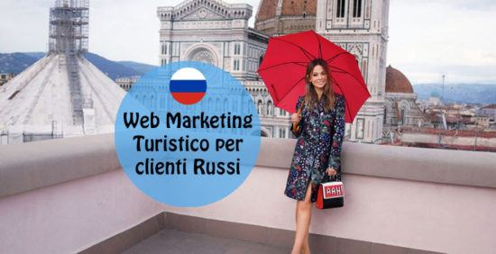 Web Marketing turistico per attirare clienti russi